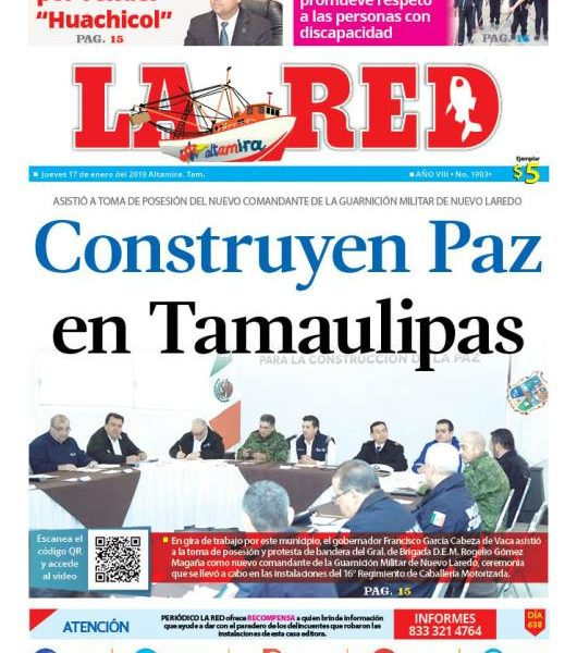 Construyen paz en Tamaulipas